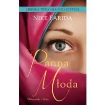 Panna Młoda, Nike Farida