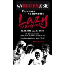 """W sobotę, 2 czerwca, koło godz. 20 na Górczewskiej 67 w Warszawie w knajpie  """"WyBLUESuj się"""" (dawna """"Dobra Karma"""") zagra grupa Lazy, której dopiero co wydaną płytę wspiera portal superstarsi.pl"""
